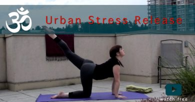 An Urban Stress Release Yoga Flow